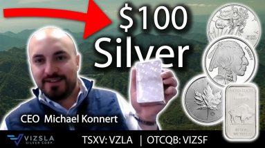 $100 Silver on the Horizon! Vizsla Silver CEO Michael Konnert Interview