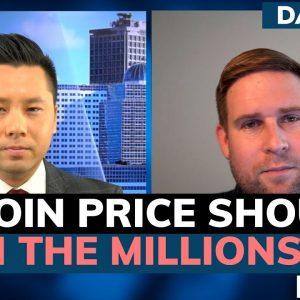 Why Bitcoin's market cap should be $10-$200 trillion – Dan Held (Pt. 2/2)