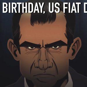 Happy Birthday US Fiat Dollar: USA's Greatest Crime